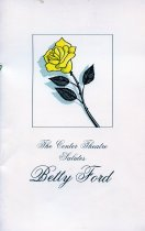 Image of Cover of a presentation by The Center Theatre saluting Betty Ford.  Circa 1977                                                                                                                                                                                 - 122-044
