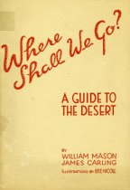 Image of 64-0220 - Where Shall We Go: A Guide to the Desert