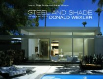 Image of 64-0230 -  Steel and Shade  The Architecture of Donald Wexler