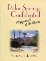 Image of 64-0400 - Palm Springs Confidential Playground of the Stars!