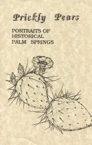 Image of A listing of all the Prickly Pear Vidoes. The Palm Springs Historical Society does not have all of the audio recordings but we do have written transcripts of each recording.  The Prickly Pear transcripts are located in a folder in the Archive Data / Collections/ 206 - Prickly Pear Videos folder. These are searchable.  PRESS MEDIA BUTTON TO ACCESS THE DIGITAL FILE. - 206-000