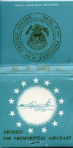 "Image of Matchbook. With seal of President of the United States. Says ""Aboard the Presidential Aircraft"".                                                                                                                                                               - 104-148"