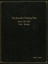 Image of 131-046 - A leather bound volume containing the Saturday Evening Post for March 30, 1963 with Frank Bogert's name on the front of the volume. The article inside is about Palm Springs.