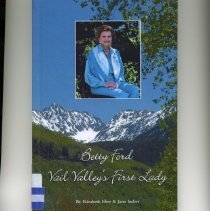 Image of Betty Ford: Vail Valley's Firs