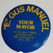 Image of 2001.04.14 - Political Button; Gus Manuel