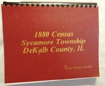 Image of Book - 1880 Census Sycamore Township, DeKalb County, Illinois