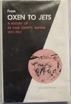 Image of Book - From Oxen to Jets  A History of DeKalb County, 1835-1963