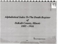 Image of Book - Alphabetical Index to the Death Register of DeKalb County, Illinois-  1885-1916