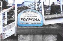 "Image of Wawona ""Welcome Aboard"" sign"