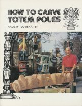 Image of How to Carve Totem Poles - Luvera
