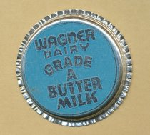 "Image of Bottle cap from ""Wagner Dairy Grade A Butter Milk"""