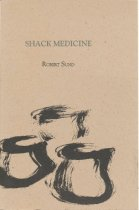 "Image of ""Shack Medicine"" by Robert Sund"