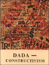 Image of DADA--Constructivism: The Janus Face of the Twenties -