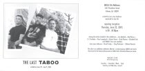 "Image of ""The Last TABOO,"" 2005 and  ""TABOO Remembered,"" 2008 exhibitions - Taboo Papers"