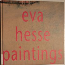 Image of Eva Hesse: paintings from 1960-1964 -