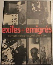 Image of Exiles + emigraes: the flight of European artists from Hitler -