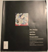 Image of Art, design, and the modern corporation: the collection of Container Corporation of America -