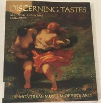 Image of Discerning tastes: Montreal collectors, 1880-1920 -