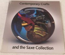 Image of Contemporary crafts and the Saxe collection / organized by Davira S. Taragin ; with essays by Jane Fassett Brite ... [et al. ; editor, Terry Ann R. Neff]. - Taragin, Davira Spiro.