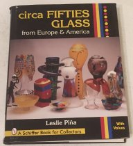 Image of Circa fifties glass from Europe & America / Leslie Pin~a - Pin~a, Leslie A., 1947-