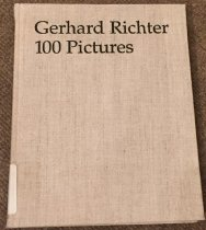 Image of Gerhard Richter : 100 pictures / with texts by Birgit Pelzer and Guy Tosatto ; edited by Hans-Ulrich Obrist ; [translations, Brian Holmes]. - Obrist, Hans-Ulrich