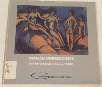 Image of German Expressionists : exhibition : January 18 through February 19, 1983. -