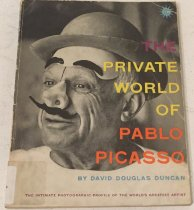 Image of The private world of Pablo Picasso. - Duncan, David Douglas.