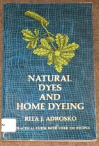 Image of Natural Dyes and Home Dyeing Cover