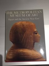 Image of The Metropolitan Museum of Art : Egypt and the ancient near east - Peter F Dorman