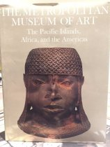 Image of The Metropolitan Museum of Art: The Pacific Islands, Africa, and the Americas - Metropolitan Museum of Art (New York, N.Y.)