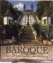 Image of Baroque : architecture, sculpture, painting - Rolf Toman; Achim Bednorz