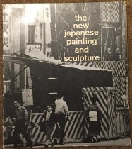 Image of The new Japanese painting and sculpture; an exhibition - Dorothy Canning Miller; William S Lieberman;
