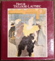 Image of Henri de Toulouse-Lautrec : images of the 1890s - Riva Castleman; Wolfgang Wittrock