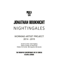Image of Jonathan Bouknight: Nightingales, July18 - September 12, 2015                                                                                                                                                                                          - Museum of Contemporary Art of Georgia Exhibition Folders