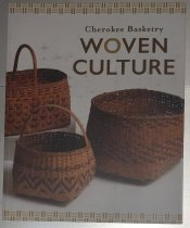 Image of Cherokee Basketry, Woven Culture -