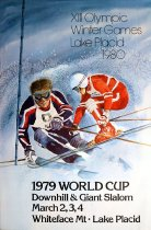 Image of 1979 World Cup Downhill and Giant Slalom March 2,3,4 Whiteface Mt., Lake Placid: XIII Olympic Winter Games Lake Placid 1980 [graphic] - Whitney, Robert W.
