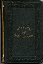 Image of A Complete history of Lake George, embracing a great variety of information and compiled with an especial reference to meet the wants of the travelling community.... - Marvin, Henry