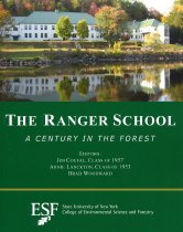 "Image of The Ranger School "" a century in the forest - Coufal, Jim"