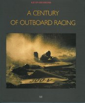 Image of A Century of outboard racing - Desmond, Kevin