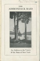 Image of The Adirondack Raid : An Address to the Voters of the State of New York - Committee to Prevent the Exploitation of the Adirondacks (N.Y.)
