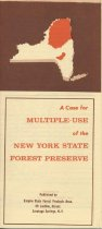 Image of A Case for Multiple-Use of the New York State Forest Preserve - Empire State Forest Products Association