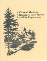Image of A Citizen's Guide to Adirondack Park Agency Land Use Regulations - Adirondack Park Agency (N.Y.)