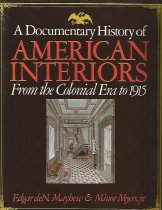 Image of A Documentary history of American interiors from the colonial era to 1915 - Mayhew, Edgar de Noailles