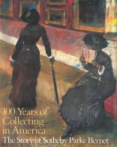 Image of 100 years of collecting in America : the story of Sotheby Parke Bernet - Norton, Thomas E.