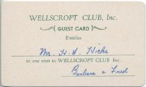 Image of [Wellscroft Club, Inc. Guest card for H. W. Hicks] -