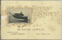 Image of The Electric Launch Company : Builders of Electric Launches and Electric Passenger Boats for Service on the Waters of Public Parks and Pleasure Resorts - Electric Launch Company