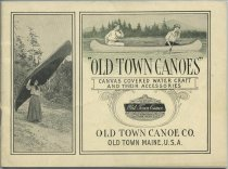 Image of Canvas Covered Water Craft and Their Equipments : Manufactured by Old Town Canoe Co., Old Town, Maine, USA - Old Town Canoe Company