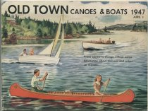 Image of Old Town Canoes & Boats,  1947 - Old Town Canoe Company