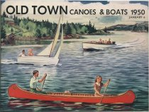 Image of Old Town Canoes & Boats, 1950 - Old Town Canoe Company