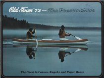 Image of Old Town '72, The Peacemakers : The finest in Canoes, Kayaks and Power Boats - Old Town Canoe Company